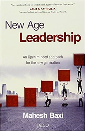 New Age Leadership: An Open Minded Approach For The New Generation