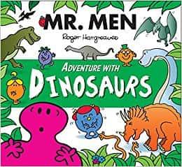 Mr. Men Adventure with Dinosaurs (Mr. Men and Little Miss Adventures)