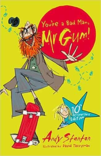 You're a Bad Man Mr Gum! (Egmont Modern Classics)