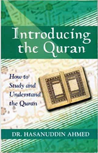 Introducing the Qur'an: How to Study and Understand the Quran