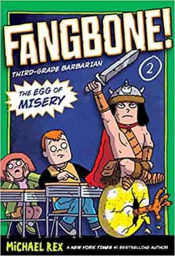 The Egg of Misery: Fangbone, Third Grade Barbarian