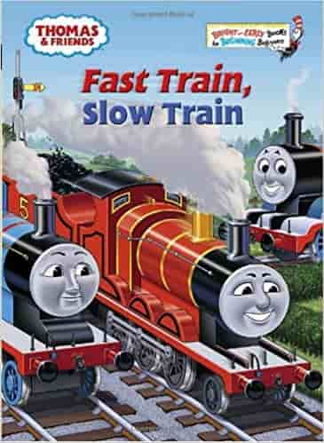 Fast Train, Slow Train (Thomas & Friends) (Bright & Early Books(R))