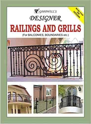 Designer Railings and Grills: For Balconies, Boundaries etc.