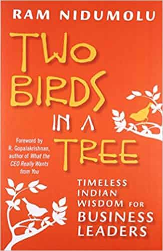 Two Birds in a Tre: Timeless Indian Wisdom for Business Leaders