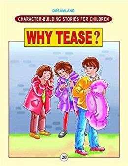 Why Tease