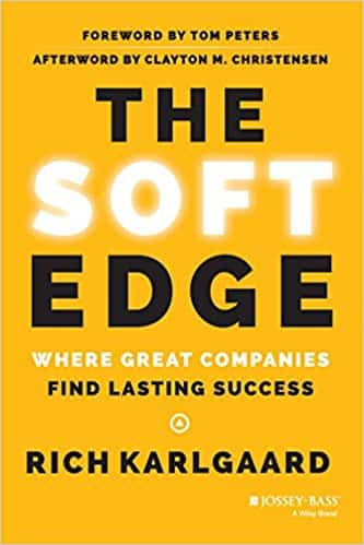 The Soft Edge Where Great Companies Find Lasting Success