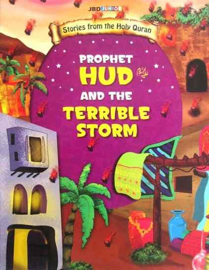 Prophet Hud and the terrible storm Stories from the holy Quran