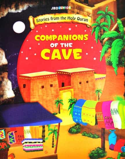 Companions of the Cave Stories from the holy Quran