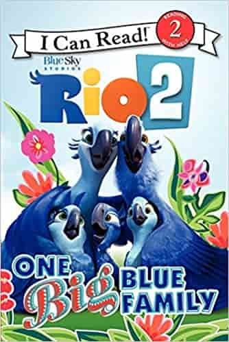 Rio : One Big Blue Family (I Can Read Level 2)