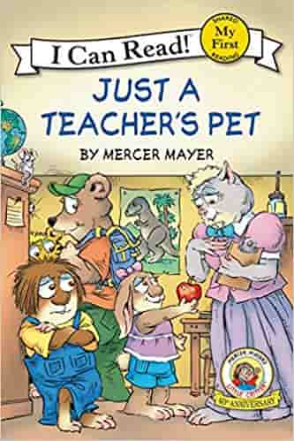 Just a Teacher's Pet: Little Critter (My First I Can Read)
