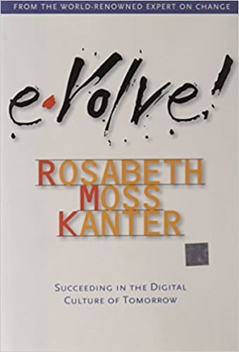 Evolve!: Succeeding in the Digital Culture of Tomorrow