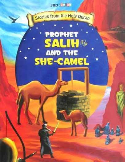 Prophet salih and the she camel Stories from the holy Quran