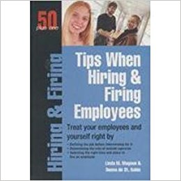 Tips When Hiring & Firing Employees