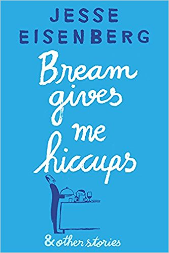 Bream Gives Me Hiccups and Other Stories