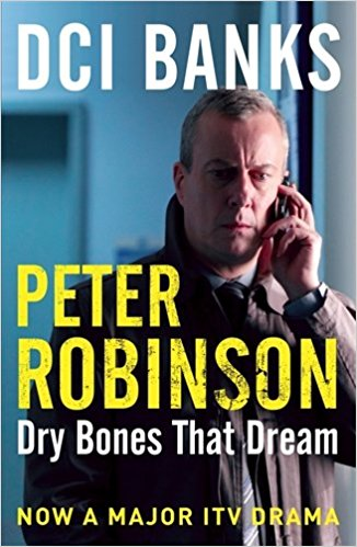 DCI Banks: Dry Bones That Dream (The Inspector Banks series)