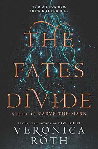 The Fates Divide (Carve the Mark Book 2)