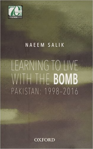 Learning to Live with the Bomb: Pakistan: 1998-2016