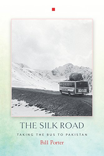 The Silk Road Taking the Bus to Pakistan