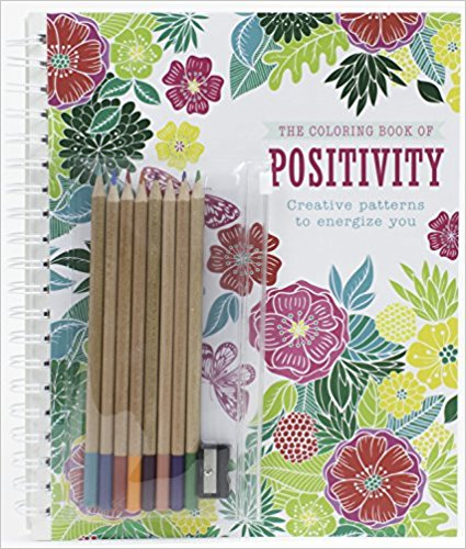 The Coloring Book of Positivity: Creative Patterns to Energize You