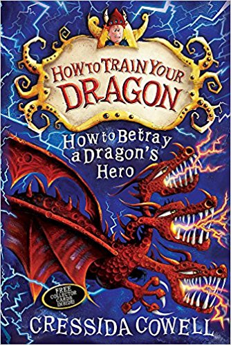 How To Train Your Dragon How to Betray a Dragon's Hero