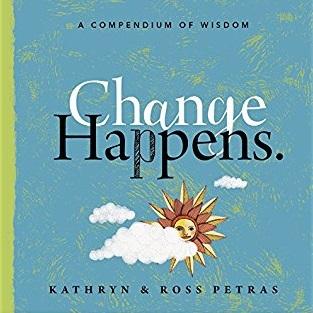 Change Happens: A Compendium of Wisdom