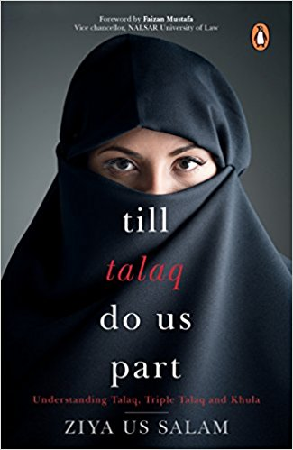 Till Talaq Do Us Part:: Understanding Talaq, Triple Talaq and Khula