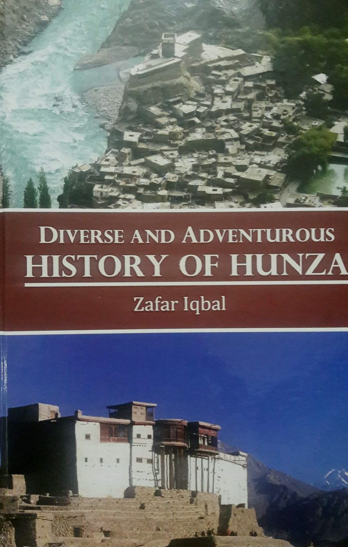 Diverse and adventurous history of hunza