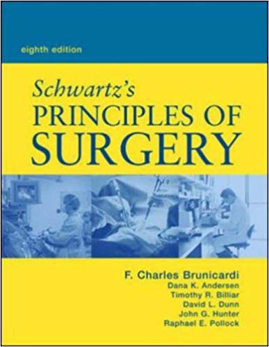 Schwartz's Principles of Surgery Eighth Edition