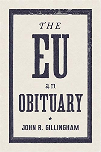 The European Union: An Obituary