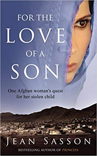 For The Love Of A Son One Afghan Womans Quest For Her Stolen Child