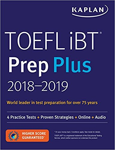 TOEFL iBT Prep Plus 2018-2019 4 Practice Tests, Proven Strategies, Online, Audio (Kaplan Test Prep)