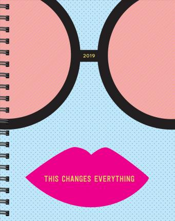 2019 Pipsticks This Changes Everything Planner