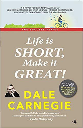 Life is Short, Make it Great!