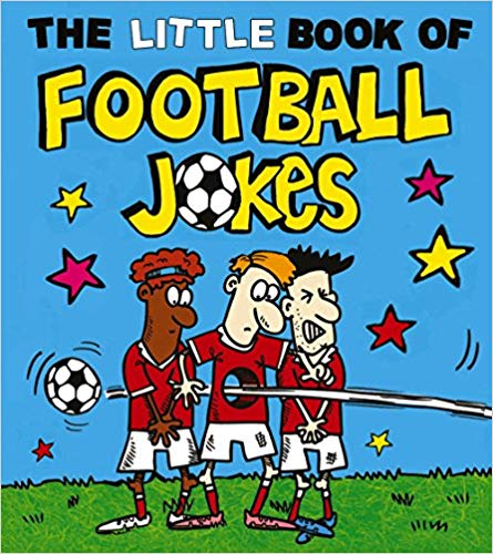 The Little Book of Football Jokes