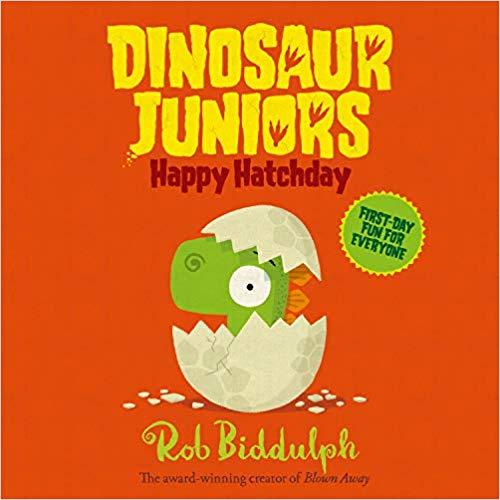 Happy Hatchday (Dinosaur Juniors)