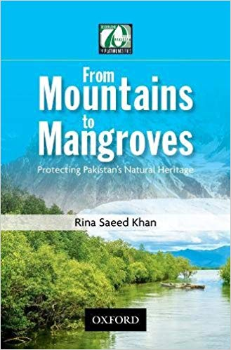 From Mountains to Mangroves: Protecting Pakistan's Natural Heritage