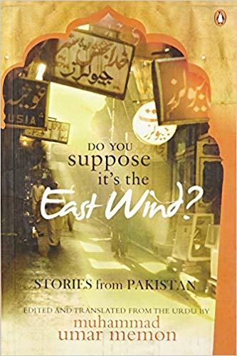 Do you Suppose it's the East Wind? Stories from Pakistan