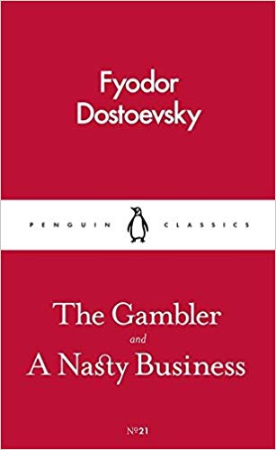 The Gambler and A Nasty