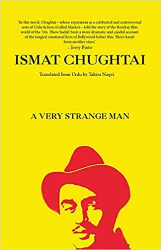 A Very Strange Man By : Ismat Chughtai