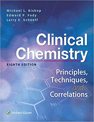 Clinical Chemistry Principles Techniques Correlations 8th edition