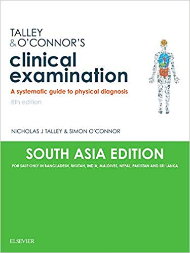 Talley & O'Connor's Clinical Examination A Systematic Guide to Physical Diagnosis 8th Edition