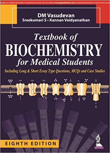 Textbook of Biochemistry for Medical Students 8th Edition