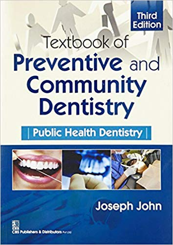 Textbook Of Preventive And Community Dentistry Public Health Dentistry 3rd edition