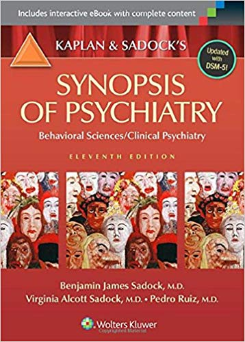 Synopsis of Psychiatry: Behavioral Sciences/Clinical Psychiatry 11th edition