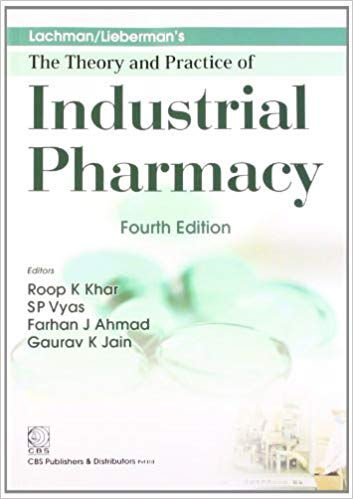 Lachman/Liebermans: The Theory and Practice of Industrial Pharmacy 4th Edition