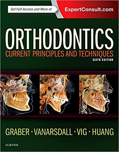 Orthodontics: Current Principles and Techniques 6th Edition
