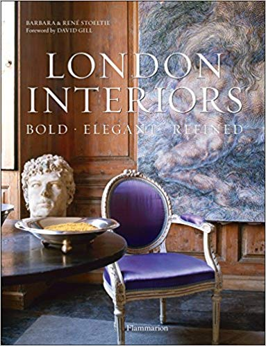 London Interiors: Bold • Elegant • Refined