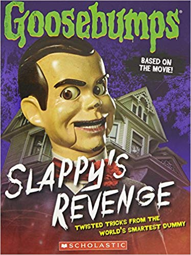 Goosebumps The Movie: Slappys Revenge