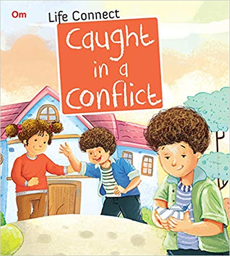Caught in a Conflict : Life Connect
