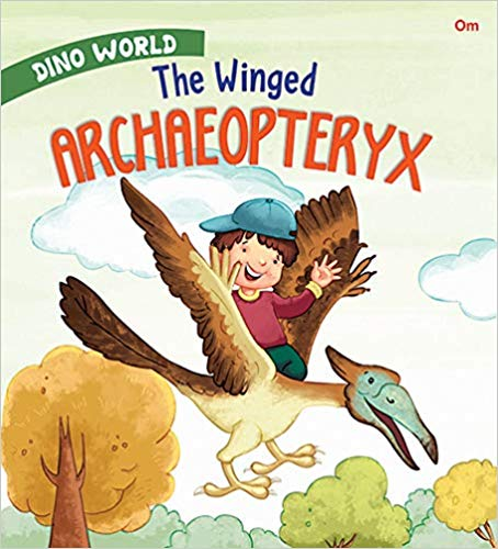 The Winged Archaeopteryx